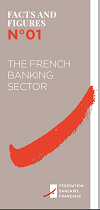 The French banking sector - Facts and Figures 2018